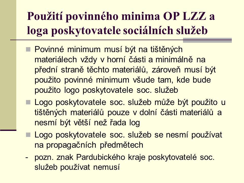 Použití povinného minima OP LZZ a loga poskytovatele sociálních služeb Povinné minimum musí být na tištěných materiálech vždy v horní části a minimáln