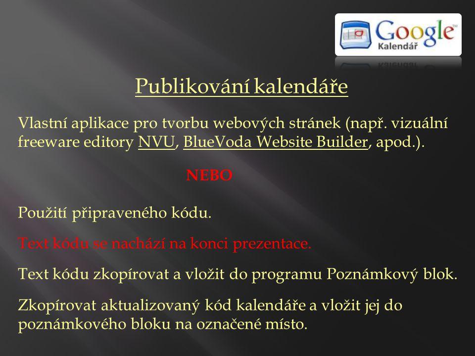 Publikování kalendáře Vlastní aplikace pro tvorbu webových stránek (např.
