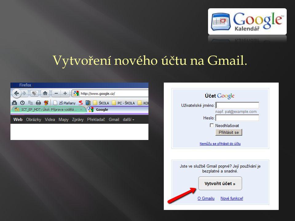Vytvoření nového účtu na Gmail.