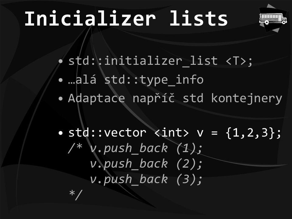 Konkurentní programy Běh programu ve více vláknech Concurrency memory model –omezení dosahu optimalizací std::thread a std::mutex Knihovna atomických typů std::exception_ptr –propagace výjimek mezi vlákny