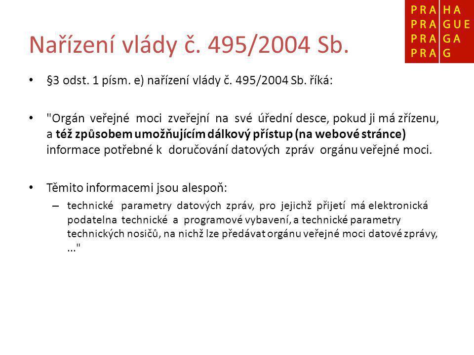 Nařízení vlády č. 495/2004 Sb. §3 odst. 1 písm.