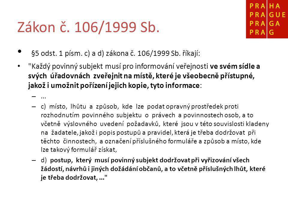 Zákon č. 106/1999 Sb. §5 odst. 1 písm. c) a d) zákona č.
