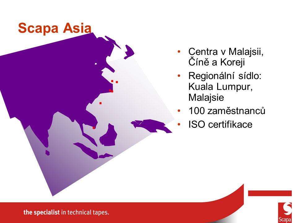 Scapa Asia Centra v Malajsii, Číně a Koreji Regionální sídlo: Kuala Lumpur, Malajsie 100 zaměstnanců ISO certifikace......