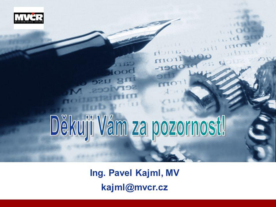Company LOGO Ing. Pavel Kajml, MV kajml@mvcr.cz