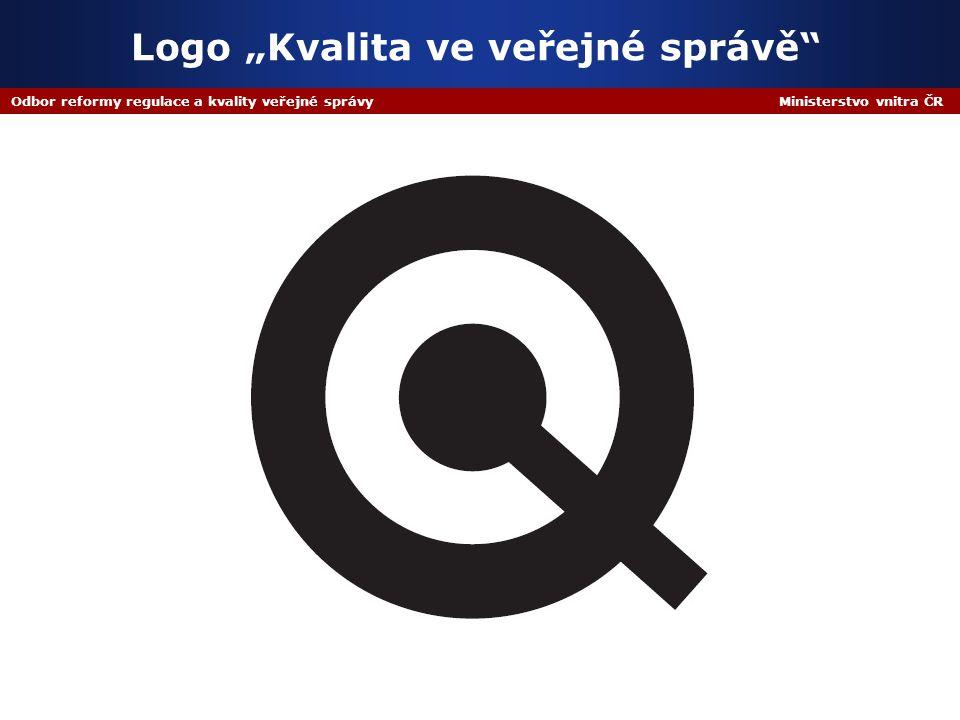 """Odbor reformy regulace a kvality veřejné správy Ministerstvo vnitra ČR Logo """"Kvalita ve veřejné správě"""