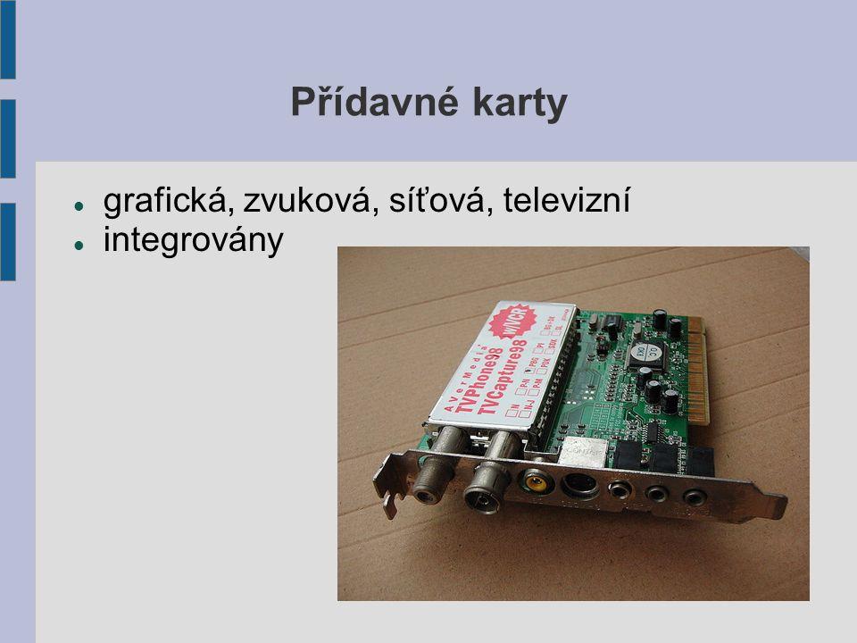 Přídavné karty grafická, zvuková, síťová, televizní integrovány