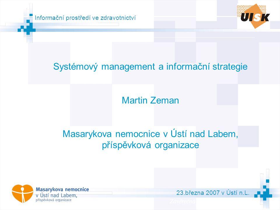 2 Osnova přednášky  nemocnice jako firma  procesní model nemocnice  BSC nemocnice do roku 2006  koncept strategického řízení BIBS  závislost funkčních strategií  poslání nemocnice  základní dokumenty  IS/IT v nemocnici  interní analýza oblasti (strategie) IS/IT  struktura a obsahové vymezení IS/IT strategie v konceptu BIBS  formulace IS/IT strategie  aktuální vize a priority MNUL od roku 2006  projekce strategie MNUL do strategie a cílů útvaru informatiky podle BSC Systémový management a informační strategie