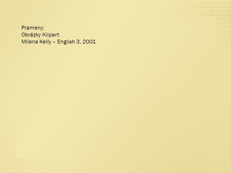 Prameny: Obrázky Klipart Milena Kelly – English 3, 2001