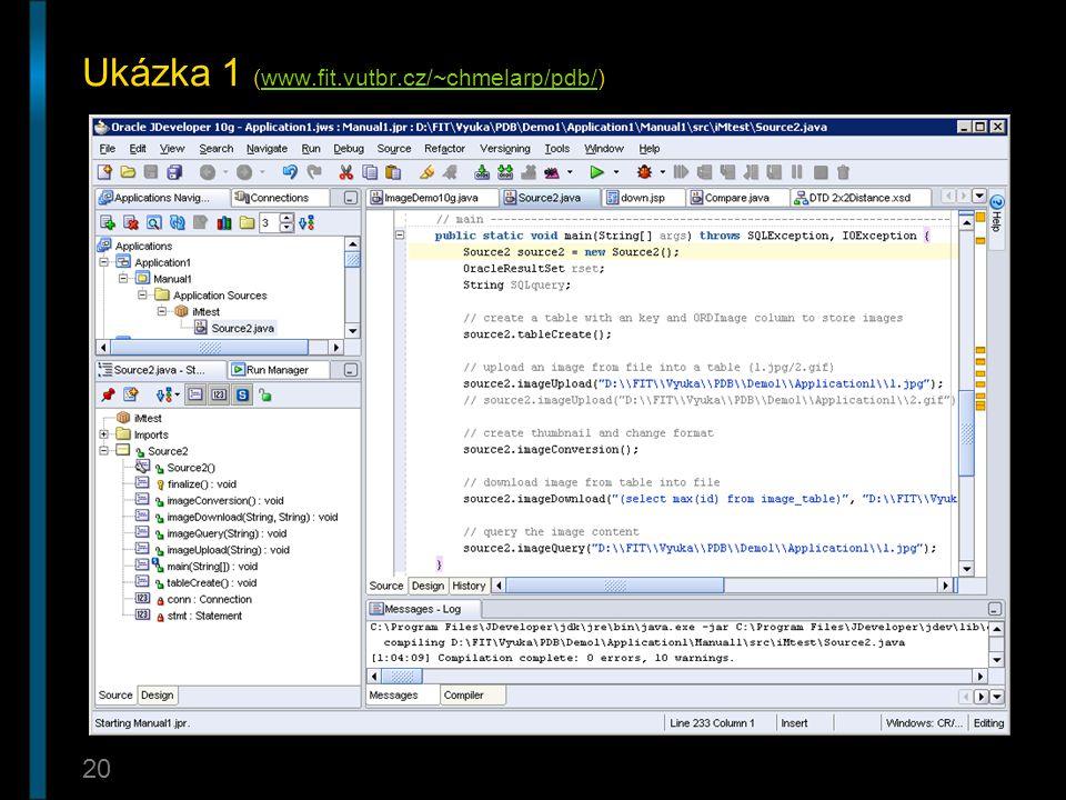 20 Ukázka 1 (www.fit.vutbr.cz/~chmelarp/pdb/)www.fit.vutbr.cz/~chmelarp/pdb/