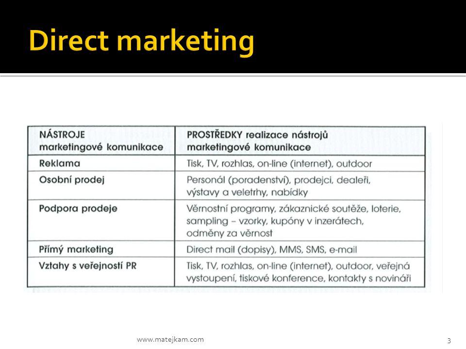 NÁSTROJE MK Reklama  veřejná prezentace – osloví široké publikum  pronikavost (umožňuje zopakovat zprávu několikrát za sebou)  znásobená působivost (umělecké využití tisku, zvuku a barev)  neosobní charakter (inzerát je pouhým monologem přednášeným před publikem) NÁSTROJE MK Osobní prodej  osobní styk (každá strana je schopna pozorovat potřeby druhé strany a jejich charakteristika a bezprostředně na ně reagovat) kkultivace vztahů (umožňuje kultivovat všechny druhy vztahů počínaje od prostého prodeje až po hluboké přátelské vztahy) oodezva (vytváří určitou povinnost kupujícího vyslechnout sdělení prodávajícího) www.matejkam.com4