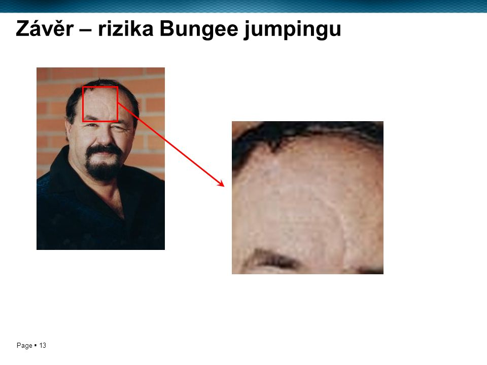 Page  13 Závěr – rizika Bungee jumpingu