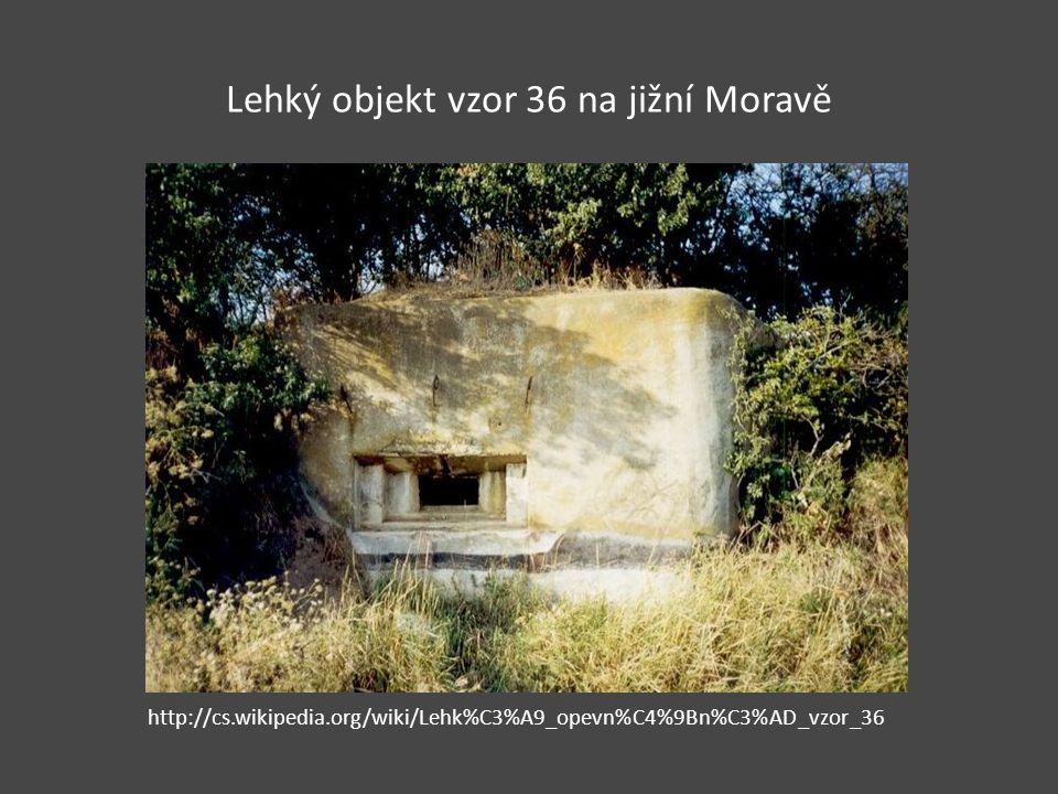Lehký objekt vzor 36 na jižní Moravě http://cs.wikipedia.org/wiki/Lehk%C3%A9_opevn%C4%9Bn%C3%AD_vzor_36