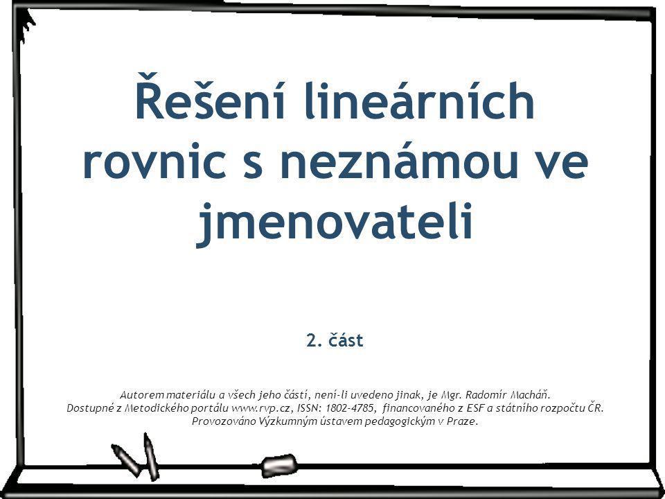 Řešení lineárních rovnic s neznámou ve jmenovateli 2.