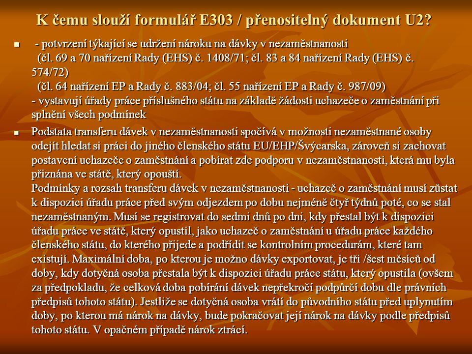 K čemu slouží formulář E303 / přenositelný dokument U2.