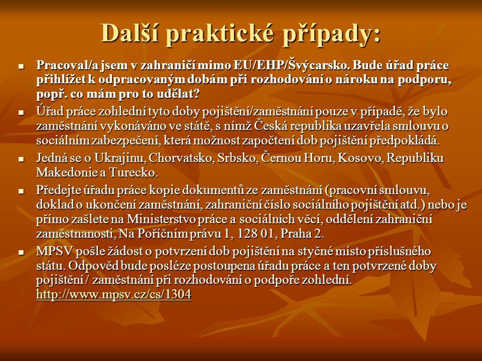 Další praktické případy: Pracoval/a jsem v zahraničí mimo EU/EHP/Švýcarsko.