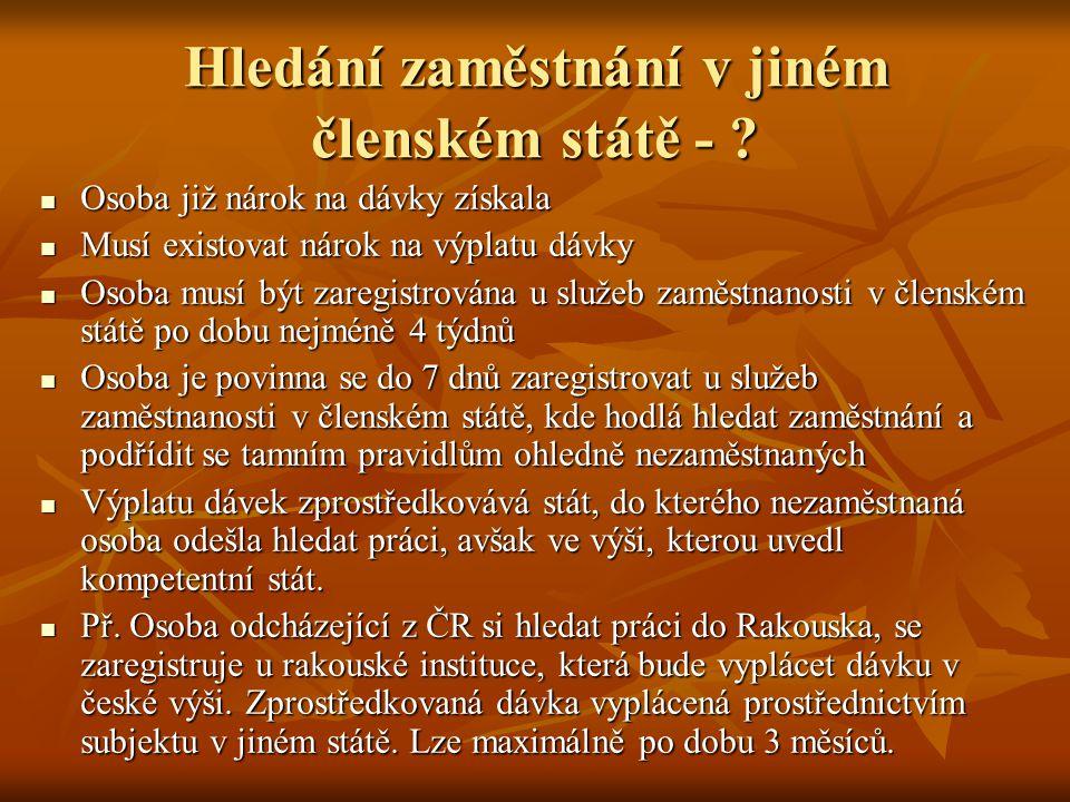 Hledání zaměstnání v jiném členském státě - .