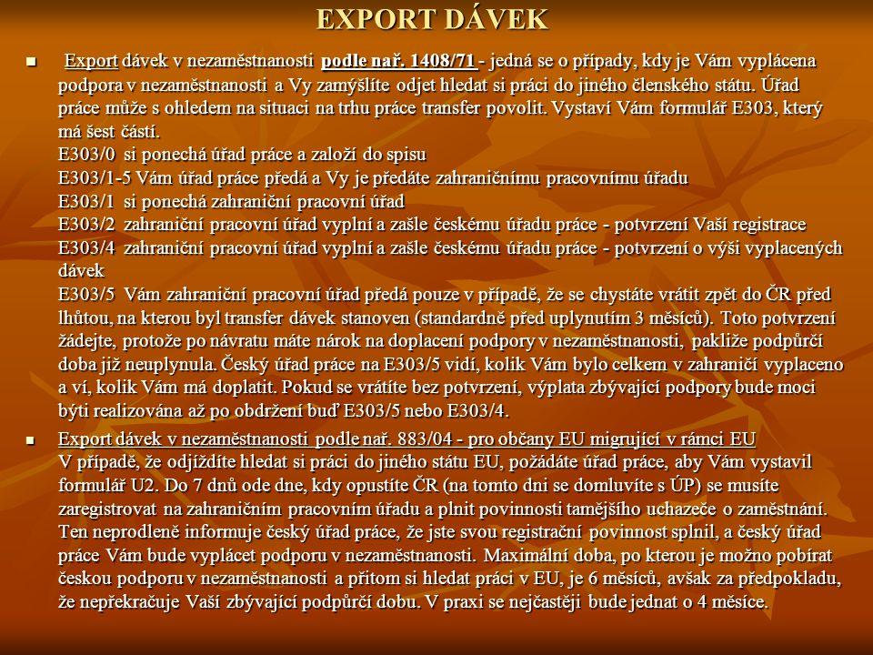 IMPORT DÁVEK -Import dávek v nezaměstnanosti podle nař.