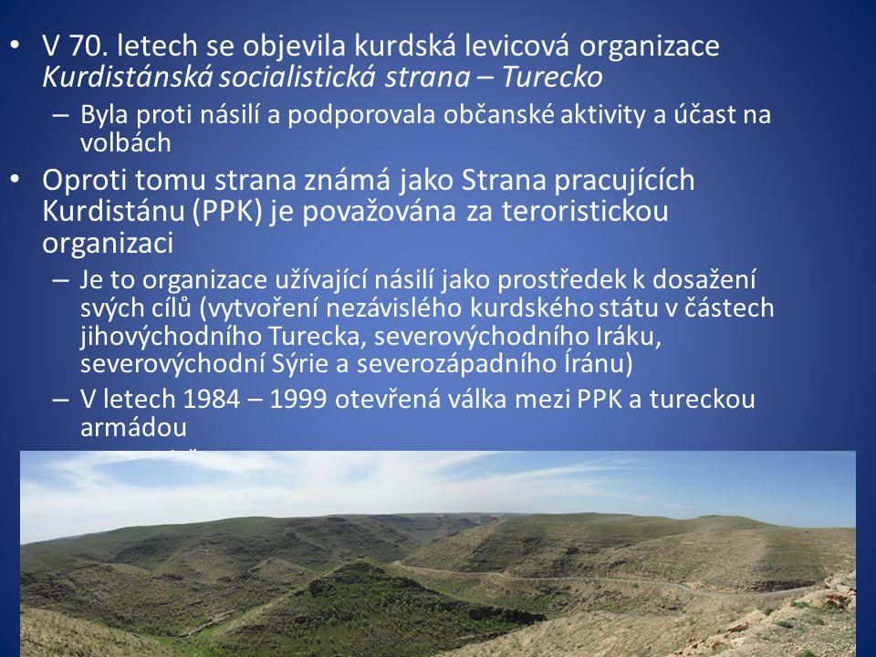 V 70. letech se objevila kurdská levicová organizace Kurdistánská socialistická strana – Turecko – Byla proti násilí a podporovala občanské aktivity a