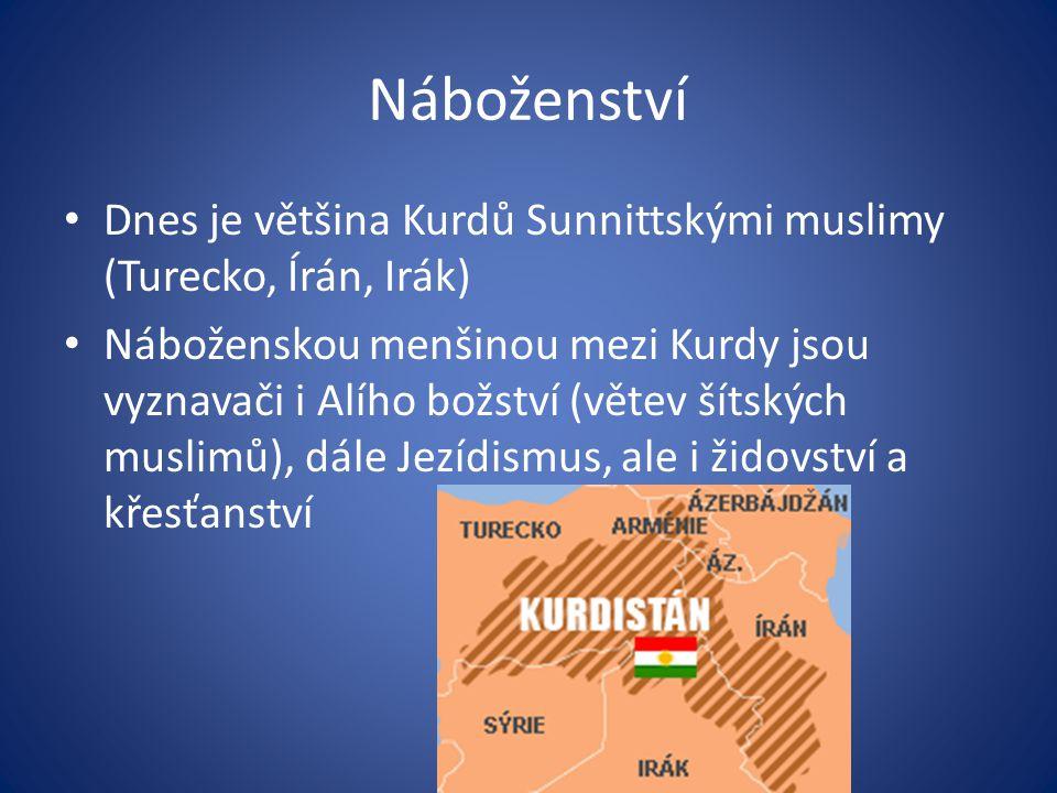Náboženství Dnes je většina Kurdů Sunnittskými muslimy (Turecko, Írán, Irák) Náboženskou menšinou mezi Kurdy jsou vyznavači i Alího božství (větev šít