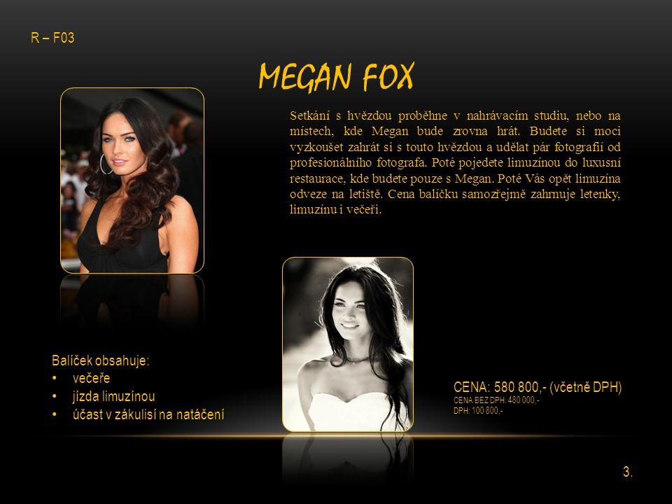 MEGAN FOX Setkání s hvězdou proběhne v nahrávacím studiu, nebo na místech, kde Megan bude zrovna hrát. Budete si moci vyzkoušet zahrát si s touto hvěz