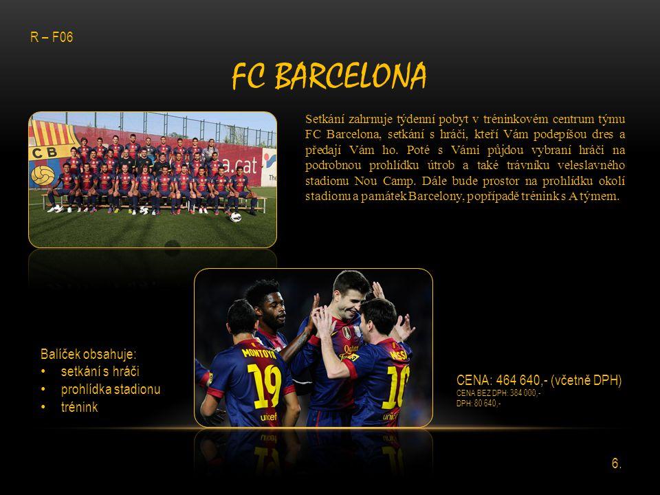 FC BARCELONA Setkání zahrnuje týdenní pobyt v tréninkovém centrum týmu FC Barcelona, setkání s hráči, kteří Vám podepíšou dres a předají Vám ho. Poté