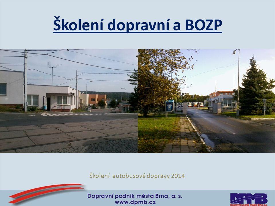 Školení dopravní a BOZP Školení autobusové dopravy 2014