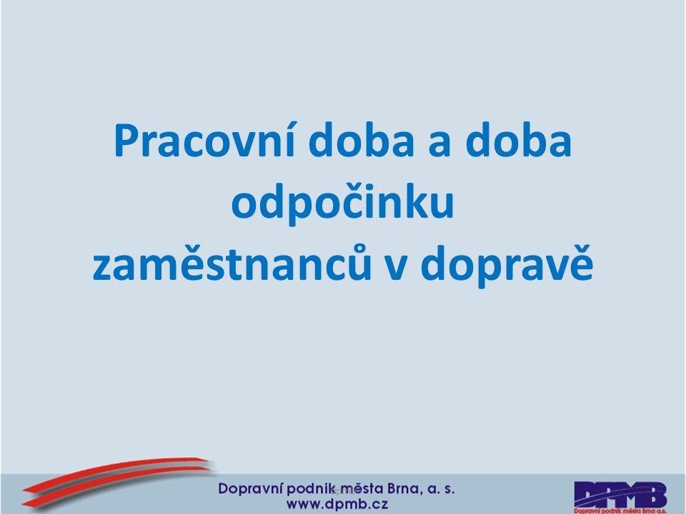 dpmb AETR - Evropská dohoda o práci osádek vozidel v mezinárodní silniční dopravě Nařízení č.