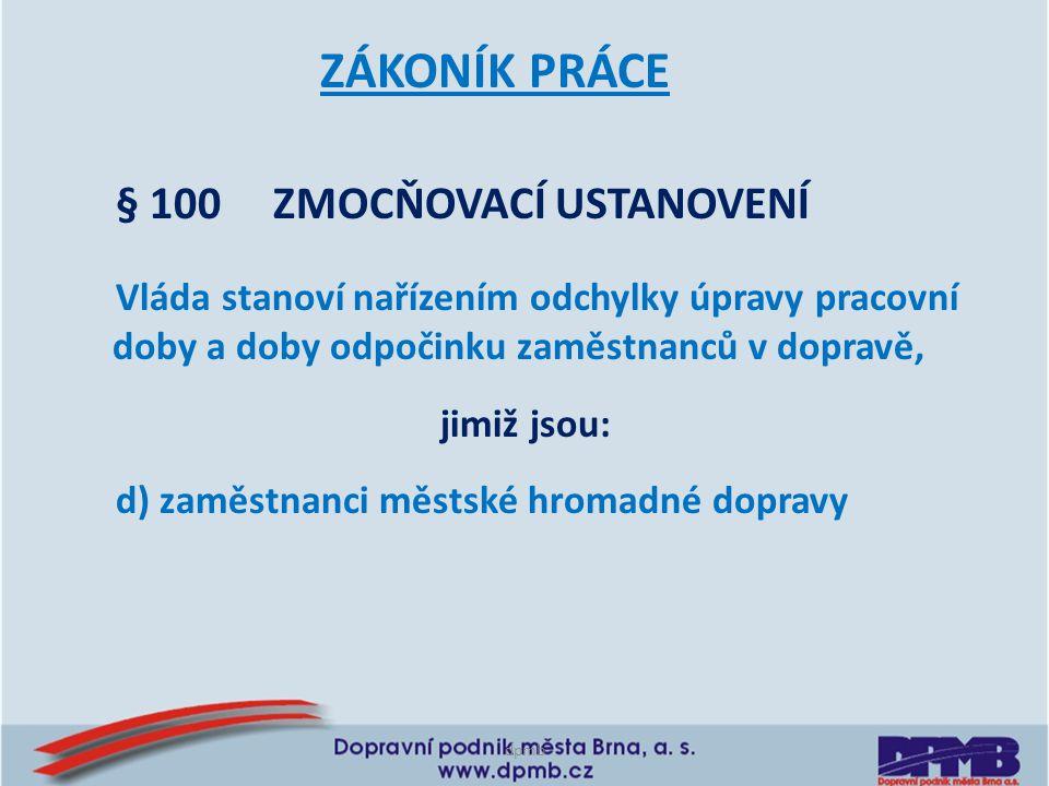 dpmb Nařízení vlády č.589/2006 Sb.