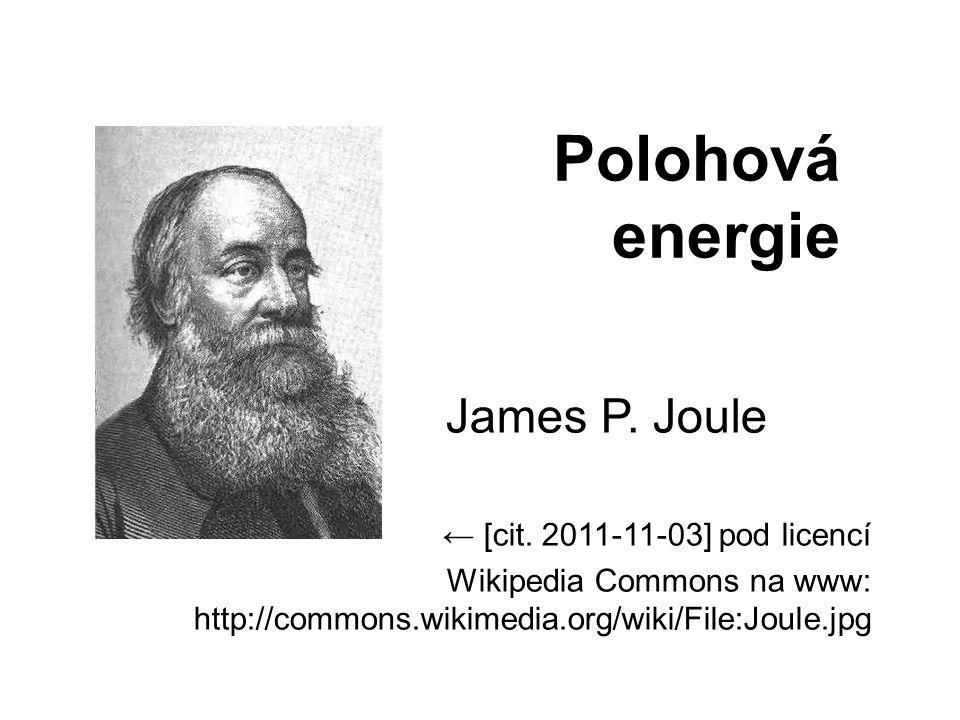 Polohová energie James P. Joule ← [cit.