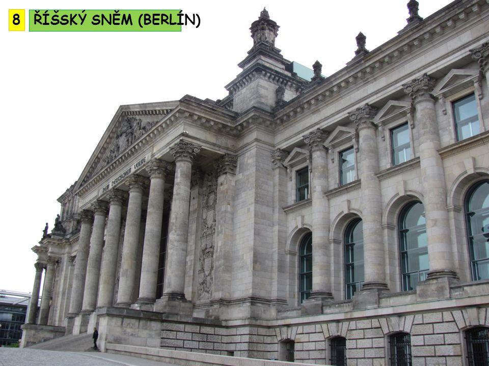 ŘÍŠSKÝ SNĚM (BERLÍN) 8