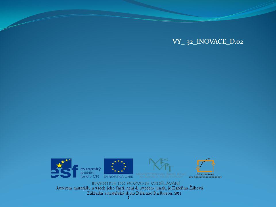 VY_ 32_INOVACE_D.02