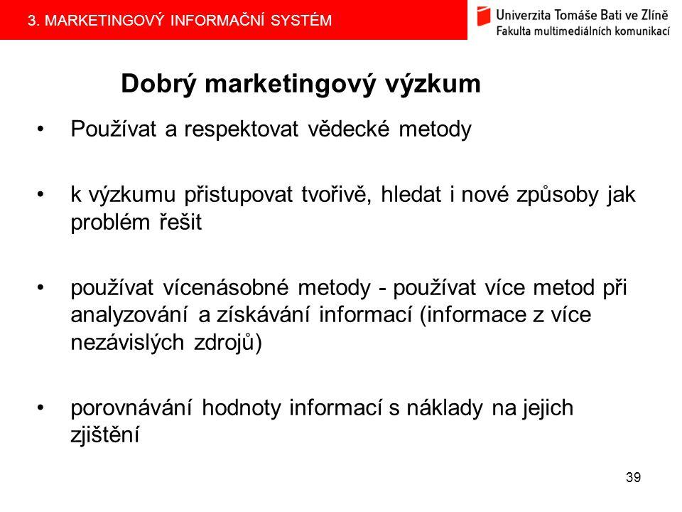 3.MARKETINGOVÝ INFORMAČNÍ SYSTÉM 38 5.