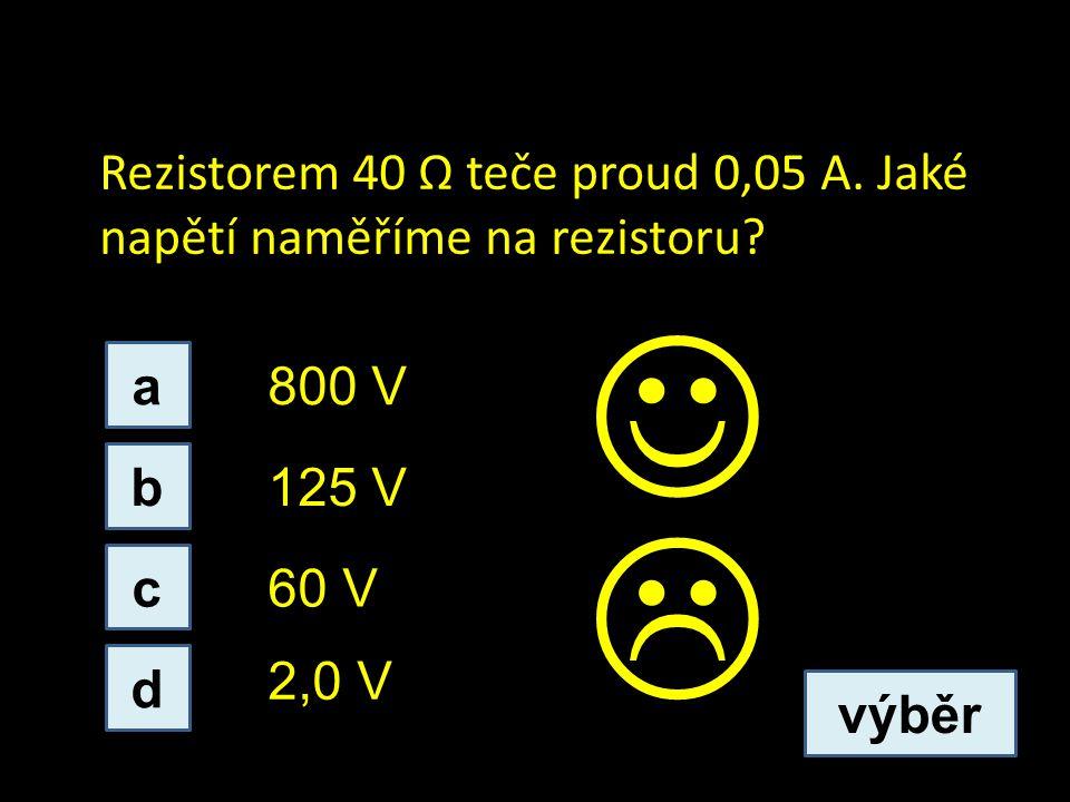 Rezistorem 40 Ω teče proud 0,05 A.Jaké napětí naměříme na rezistoru.