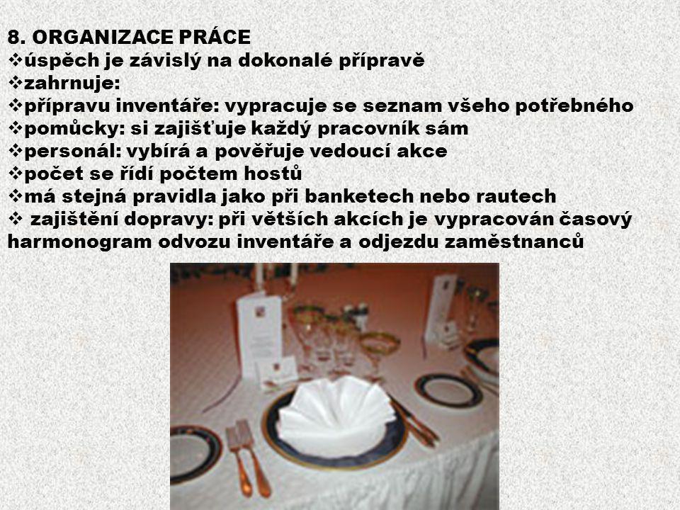 4.CATERINGOVÉ AKCE  jsou akce konané mimo provozovnu  rozšiřují nabídku služeb restaurací, hotelů  může se jednat o samostatné cateringové společno