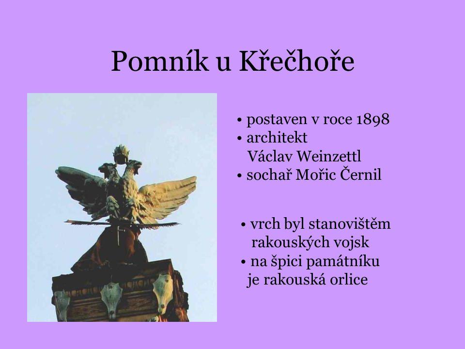 Pomník u Křečhoře postaven v roce 1898 architekt Václav Weinzettl sochař Mořic Černil vrch byl stanovištěm rakouských vojsk na špici památníku je rako