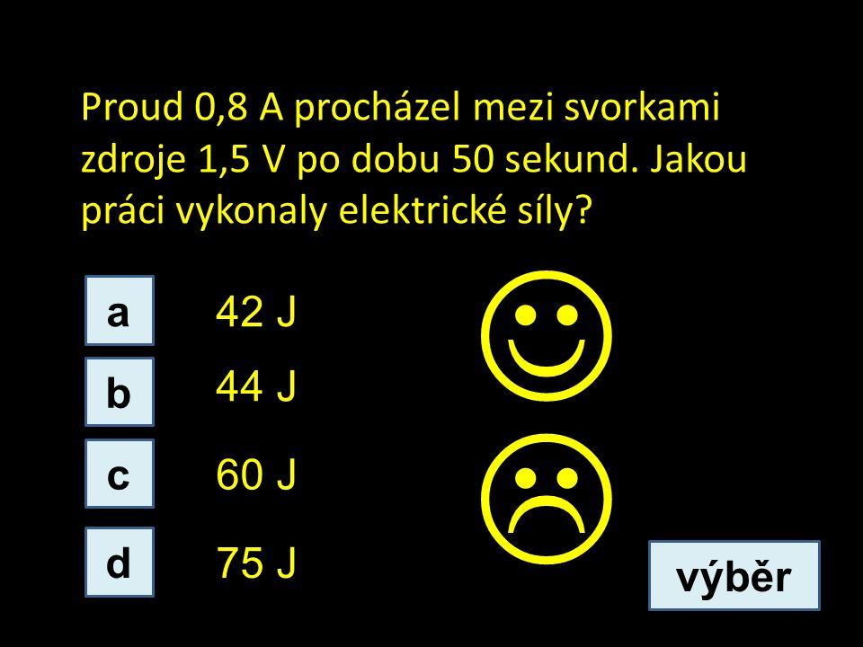 Proud 0,8 A procházel mezi svorkami zdroje 1,5 V po dobu 50 sekund.