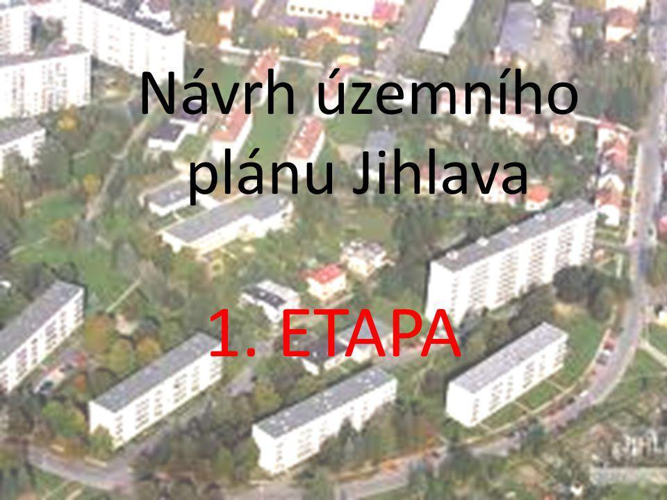 Návrh územního plánu Jihlava 1. ETAPA