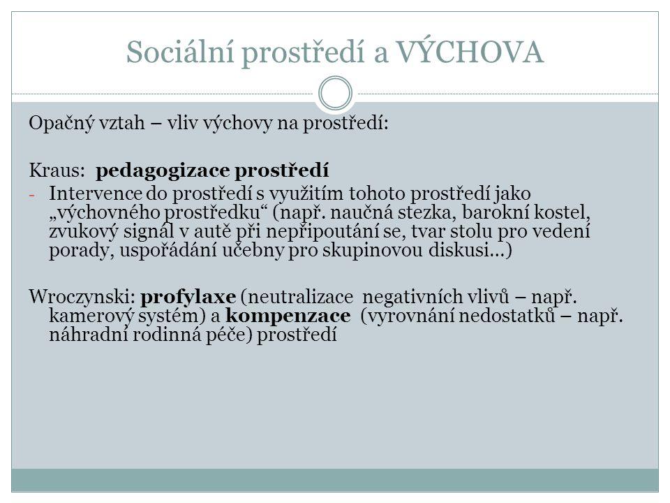 Cíle výchovy u J.Pelikána (Pelikán, 2007, s.