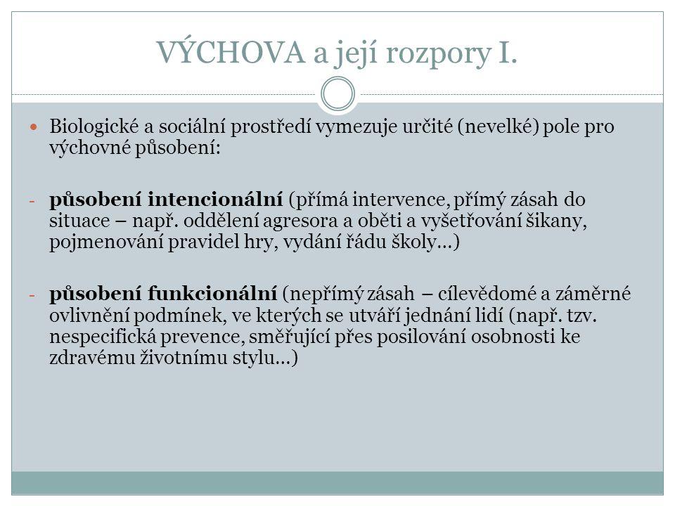 VÝCHOVA a její rozpory II.