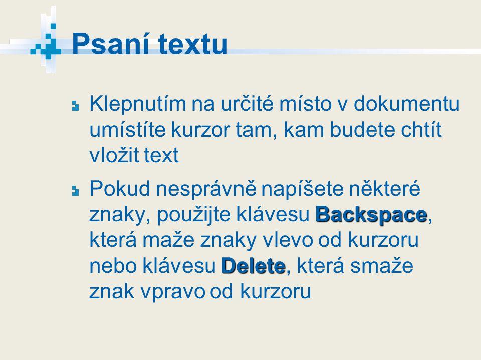Práce s textem Blok textu Klepnout myší na začátek vybíraného textu, pak se stisknutým levým tlačítkem přetáhne kurzor přes celý vybíraný text na jehož konci tlačítko uvolní Vybraný blok textu se zobrazí inverzně, tzn.