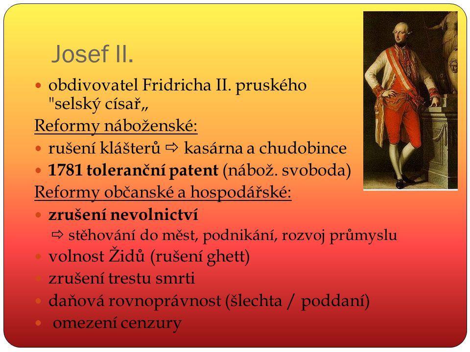 Josef II. obdivovatel Fridricha II. pruského