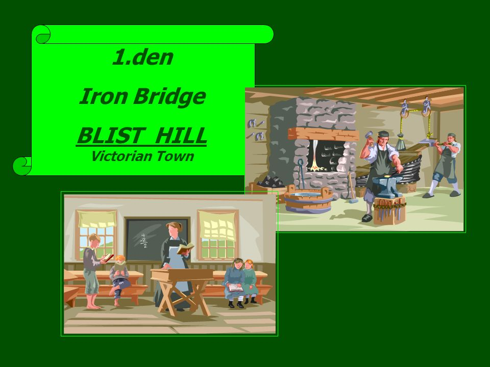 1.den Iron Bridge BLIST HILL Victorian Town