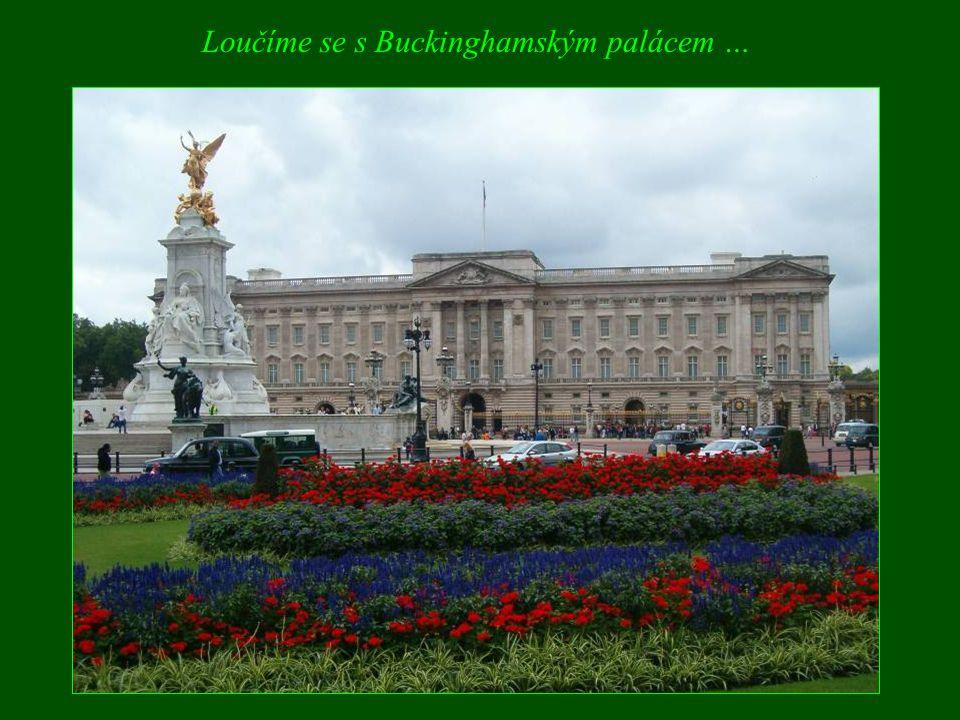Loučíme se s Buckinghamským palácem …