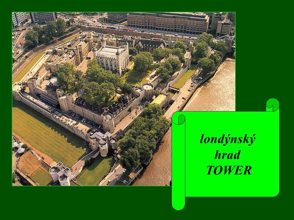 londýnský hrad TOWER