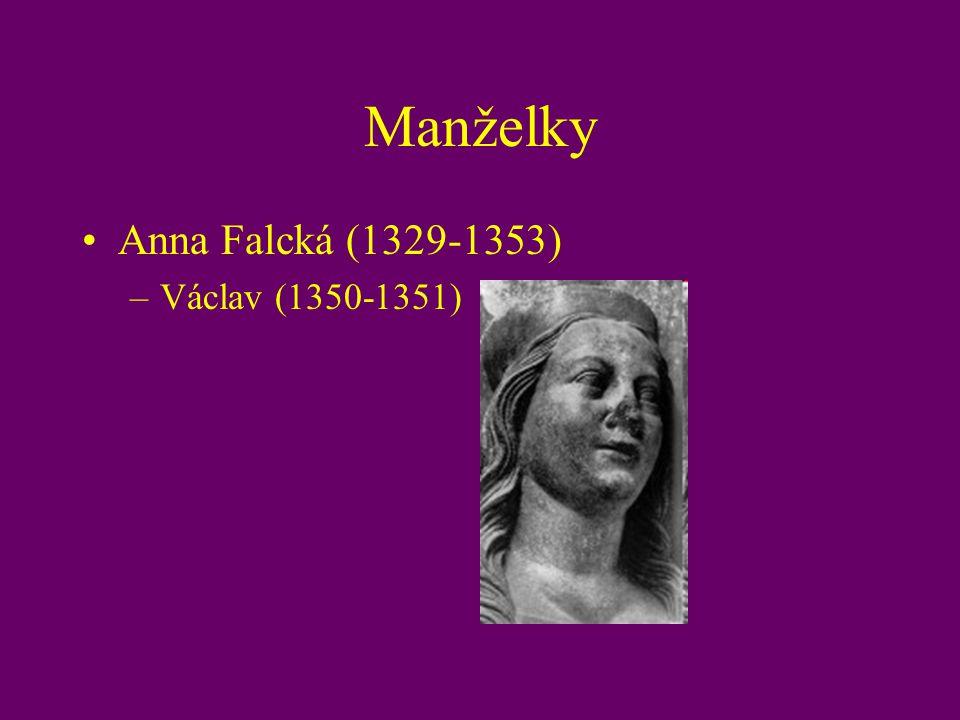 Manželky Anna Falcká (1329-1353) –Václav (1350-1351)