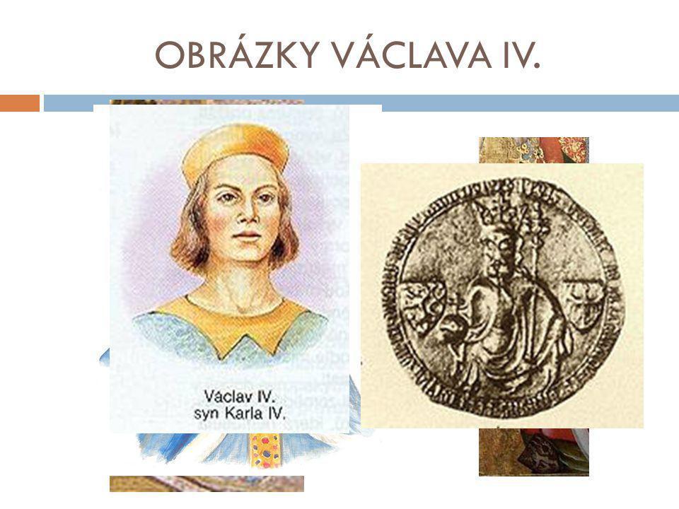 OBRÁZKY VÁCLAVA IV.