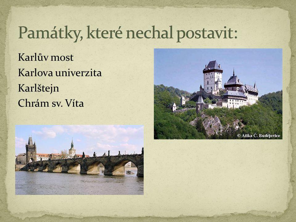 Karlův most Karlova univerzita Karlštejn Chrám sv. Víta