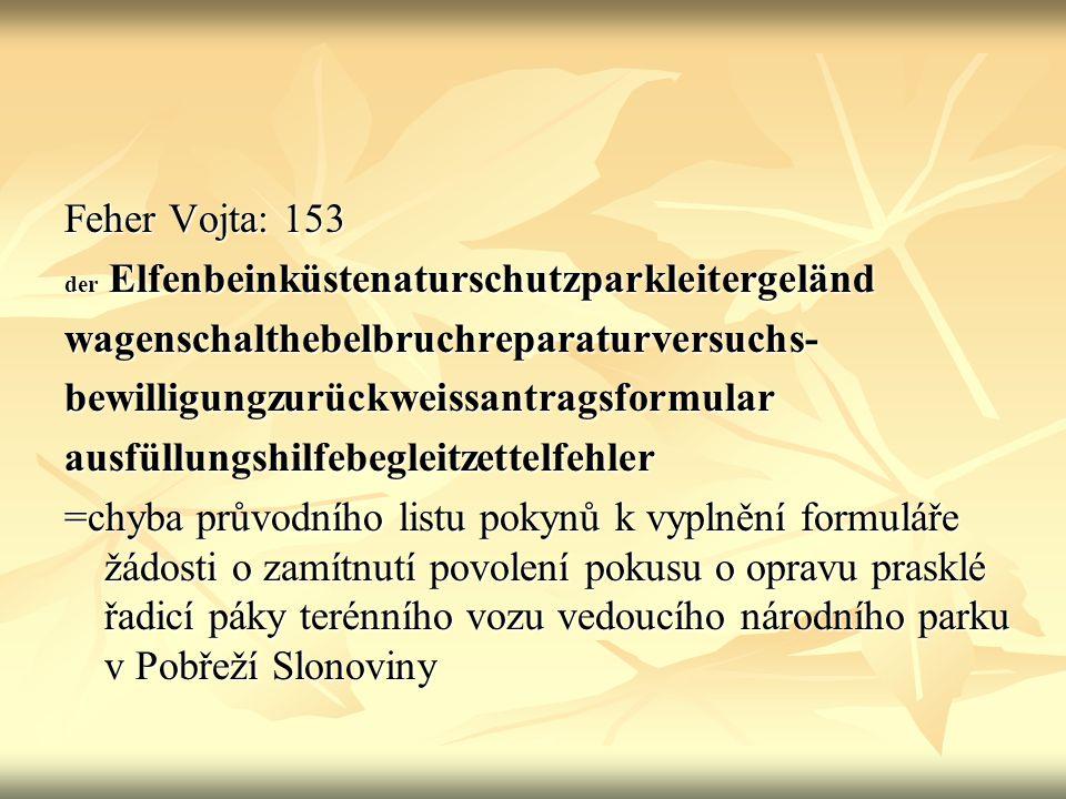 7a Martin Kutra:38 der Wirtschaftskonferenztagesordnungspunkt (nedodán překlad) = bod na pořadu jednání obchodní konference -------------------------------------------------------------- Dorňáková Eliška:91, die Donaudampfschifffahrtskapitänwittwenversi cherungsgesellschaftshauptgebäudeseitenei ngangstür = dveře bočního vchodu hlavní budovy pojišťovací společnosti vdov kapitánů dunajské paroplavby
