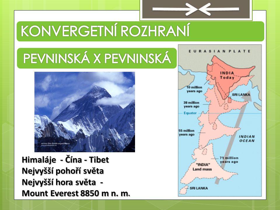 Himaláje - Čína - Tibet Nejvyšší pohoří světa Nejvyšší hora světa - Mount Everest 8850 m n. m.