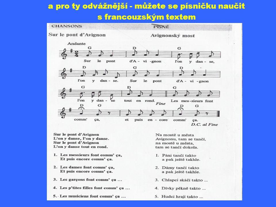 AVIGNONSKÝ MOST C dur od c 1 - 12 taktů 2/4 Ref.: /: Avignon, tam je shon, tam na mostě všichni tančí, Avignon, tam je shon, tančí celý Avignon.:/ 1.